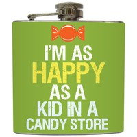 "Liquid Courage Flasks: ""I'm as Happy as a Kid in a Candy Store"" - Funny Whiskey Flask"