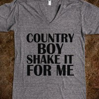 Country Boy Shake It For Me - Underlinedesigns