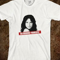 Go Brooke Yourself-Unisex White T-Shirt
