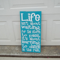 Dancing in the Rain 6x12 Wood Sign