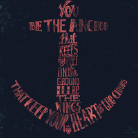 You be the anchor that keeps my feet on the ground... Art Print by Alejandro Giraldo | Society6