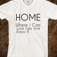 HOME: WHERE I CAN LOOK UGLY AND ENJOY IT - glamfoxx.com