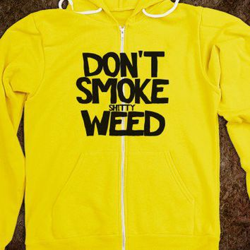 Dont Smoke Shitty Weed T Shirt - Frisk T's