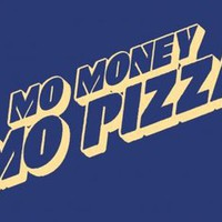 Mo Money Mo Pizza T-shirt
