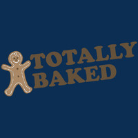 TOTALLY BAKED T-SHIRT