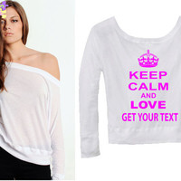 Keep Calm And LOVE your text customize Bella Flowy Off by TeesGame