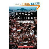 Shadow Cities: A Billion Squatters, a New Urban World (Paperback)