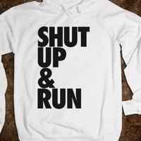 Shut Up & Run (Hoodie) - Tumblr Fashion