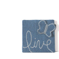 LiVE denim block with butterfly handmade by Susie...