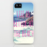 Life Is Better At The Beach iPhone Case by Sabine Doberer | Society6