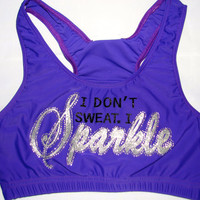 I Don't Sweat I Sparkle Cheer or Dance Sports Bra by Justcheerbows
