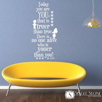 Wall Decal Quote Dr Seuss Today You Are You by singlestonestudios