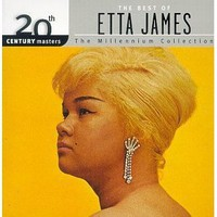 20th Century Masters: The Best Of Etta James (Millennium Collection) [Original recording remastered]