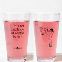Urban Outfitters - Let&#x27;s Get Totally Out of Control Tonight Pint Glass