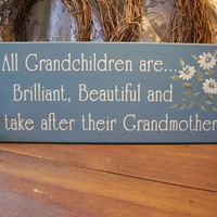 Grandchildren Wood Sign Brilliant Beautiful by CountryWorkshop