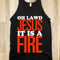 Oh Jesus It Is a Fire! - Text First