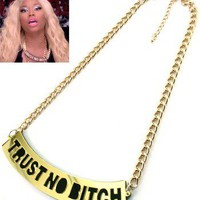 Trust No Bitch Necklace | Appealing Boutique