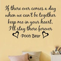 WINNIE THE POOH HEART FOREVER Quote Vinyl Wall Decal 
