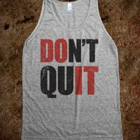 Don't Quit (Do It Tank) - Working Out