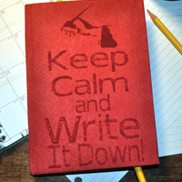 Keep Calm and Write it Down, Make a list, To-do Tracker,  Personal Journal,  Blank  note book, Book, Journal