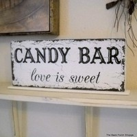 LOVE is SWEET Candy Bar Self Standing Sign / Hand Painted Shabby Vintage Wedding Signs / ORIGINAL Design by The Back Porch Shoppe 4 3/4 x 12