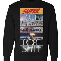 Super Cali Crewneck — First Impression