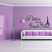 Audrey Hepburn Quote Eiffel Tower Paris is always a good Idea Vinyl Decal J172
