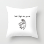 Never Forget Who You Are Throw Pillow by Ian Layne | Society6
