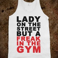 Lady On The Street But a Freak In The Gym