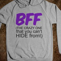 BFF - THE CRAZY ONE that You Can't HIDE from! - Connected Universe