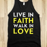 Live In Fath, Walk In Love - Text First