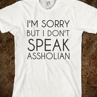 DON'T SPEAK ASSHOLIAN - glamfoxx.com
