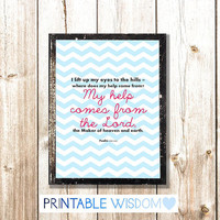 Bible Verse print, Wall Scripture Christian art decor poster, Psalm 121:1-2 - My help comes from the Lord, digital