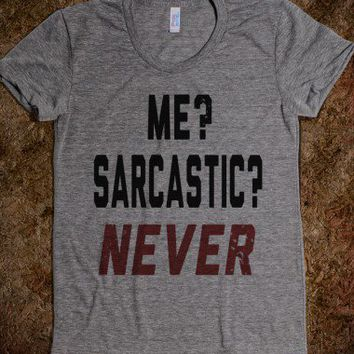 Me? Sarcastic? Never.... (juniors) - Well Damn