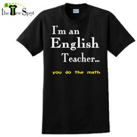 I'm an english teacher you do the math design on Black-Y DTG Mens/Unisex Ultracotton T-Shirt