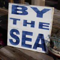 Nautical Sign By The Sea Coastal Beach Cottage by justbeachyshop