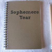 Sophomore Year - 5 x 7 journal