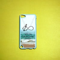 iPod Touch 5 Case,Forever Anchored, Infinity ipod touch 5 Case, iPod touch 5G Cover,Case for iPod touch 5