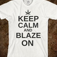 Keep Calm and Blaze On Marijuana T Shirt - Purple K Tees