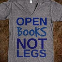 Open Books Not Legs Vneck Tee