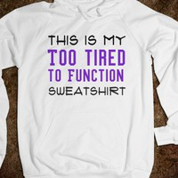 tired sweatshirt - Art design