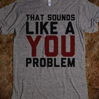 You Problem