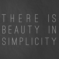 There is Beauty in Simplicity 8x10 Art Print - Charcoal Gray Simple Typography Art Print