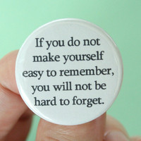 if you do not make yourself easy to remember by thecarboncrusader