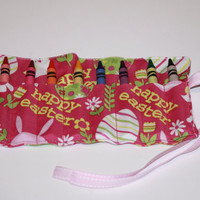 Crayon Roll Easter print Crayon Rollup holds 8 Crayons