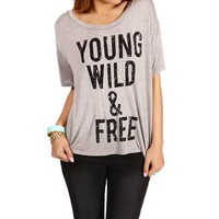 Young, Wild and Free Tee