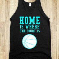 HOME IS WHERE THE COURT IS TANK