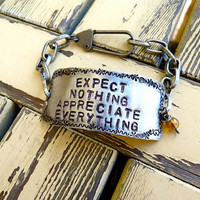 Expect Nothing Appreciate Everything Bracelet