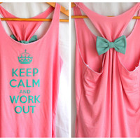 Keep Calm and Work Out Tank with Bow by personTen on Etsy