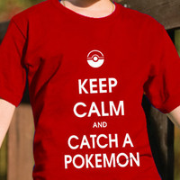 Keep calm and catch a pokemonTee Shirt by DesignNoy on Etsy